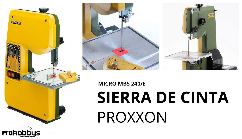 Sierra de cinta Proxxon